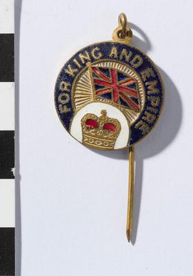Badge, For King and Empire; 1919; N7135